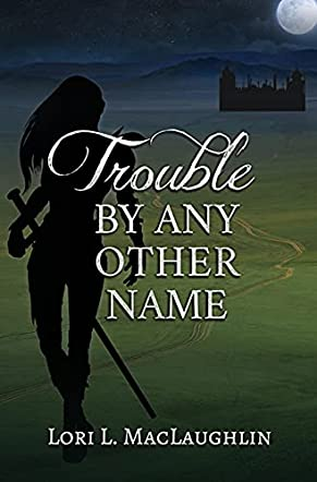 Trouble by Any Other Name