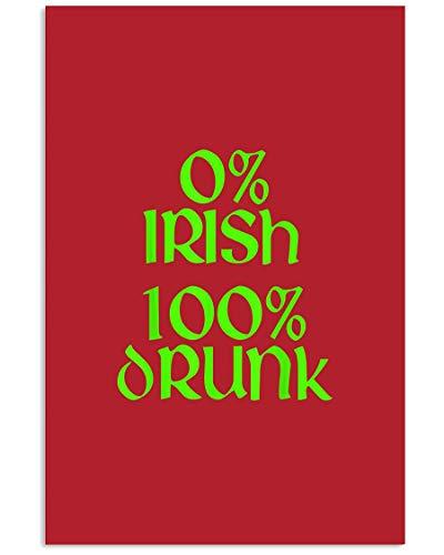 AZSTEEL T-Shirt, Motiv: Irish 100 Drunk St. Patrick S Day, dunkles T-Shirt, Poster ohne Rahmen, für Bürodekoration, bestes Geschenk für Familie und Freunde, 29 x 41 cm