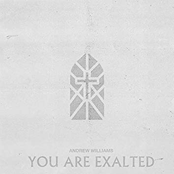 You Are Exalted (Live)