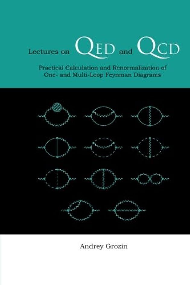 微視的スピリチュアル牽引Lectures On Qed And Qcd: Practical Calculation And Renormalization Of One- And Multi-Loop Feynman Diagrams