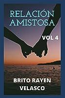 RELACIÓN AMISTOSA: historias misteriosas, amor familiar, romance, lazos familiares, amistades, historias de vida, experiencias de vida, golpes de vida.