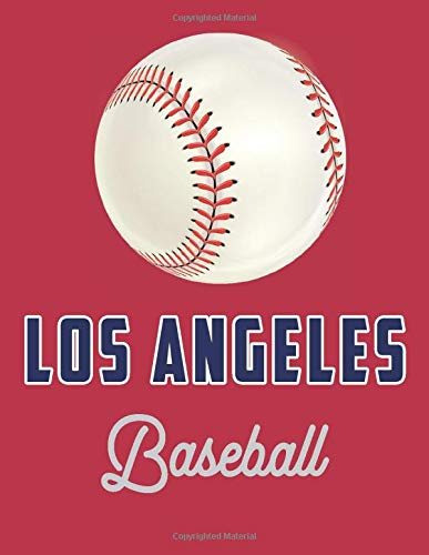 Los Angeles: Baseball Journal / Notebook /Diary to write in and record your thoughts.