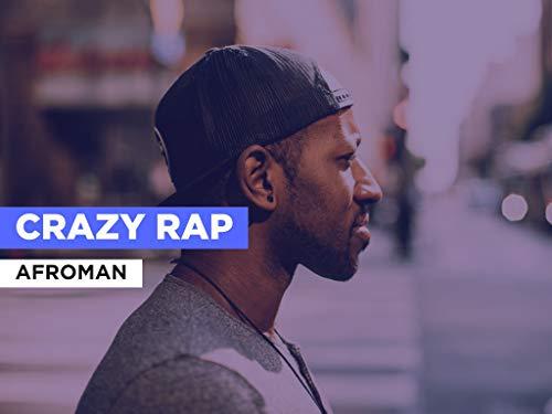 Crazy Rap al estilo de Afroman