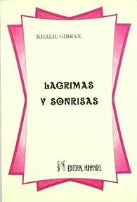 Lágrimas y sonrisas par Kahlil Gibran