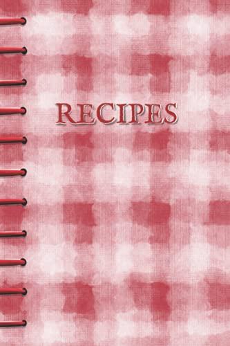 Recetas: Libro de recetas en blanco para organizar 100 de tus recetas favoritas en tu propio libro de cocina personalizado, diseño de mantel rojo y blanco