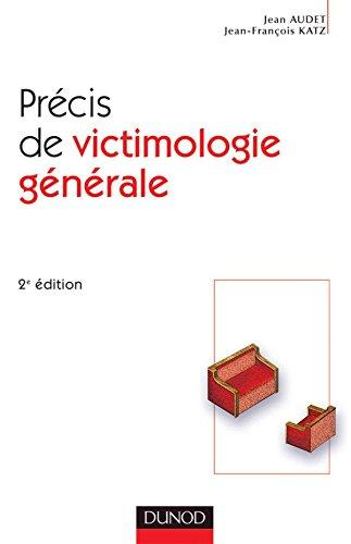 Precis De Victimologie Generale 2eme Edition