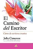 CAMINO DEL ESCRITOR, EL: Curso de escritura creativa...