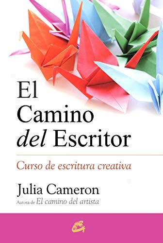 CAMINO DEL ESCRITOR, EL: Curso de escritura creativa (Recréate)