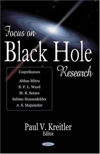 [(Focus on Black Hole Research)] [ Edited by Paul V. Kreitler ] [May, 2006]