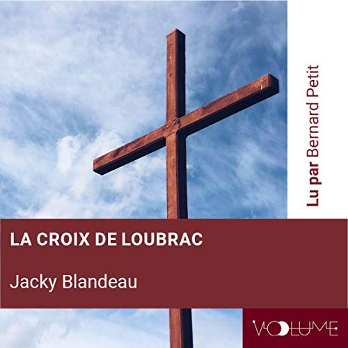 La croix de Loubrac  By  cover art
