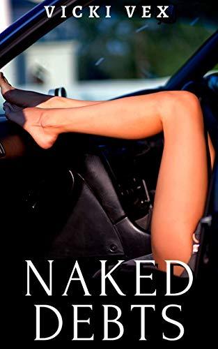 Naked Debts (English Edition)