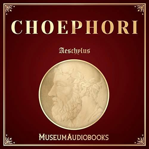 Choephori cover art