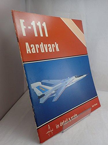 F-111 Aardvark in detail & scale - D&S Vol. 4