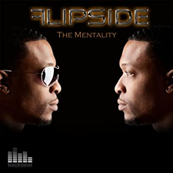 Flipside the Mentality