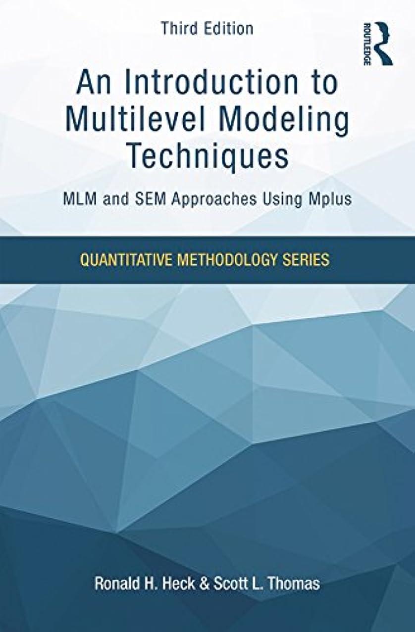 柔らかい足バリアめまいがAn Introduction to Multilevel Modeling Techniques: MLM and SEM Approaches Using Mplus, Third Edition (Quantitative Methodology Series) (English Edition)