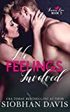 No Feelings Involved: A Brother's Best Friend Standalone Romance (Forever Love Book 2) (English Edition)