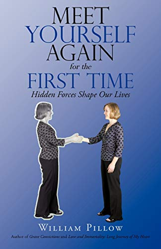 Price comparison product image Meet Yourself Again for the First Time: Hidden Forces Shape Our Lives