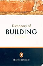 Penguin Dictionary Of Building Fourth Edition (Penguin Reference Books)