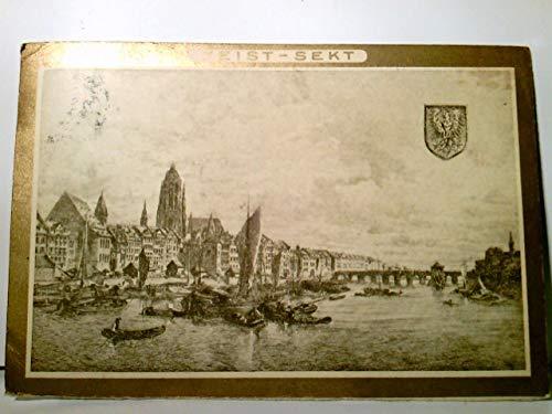 Frankfurt am Main. Alte AK mit Goldumrandung. gel. 1913. Werbekarte Feist - Sekt, Wappen, Boote, Brücke, Teilansicht der Stadt Frankfurt