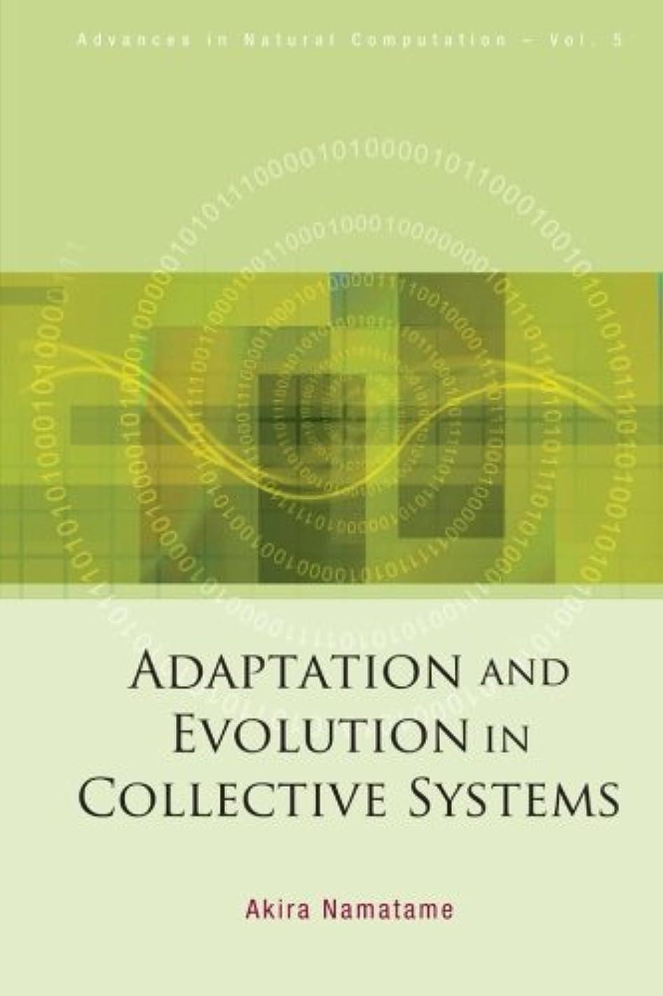 解決するドック不和Adaptation And Evolution In Collective Systems