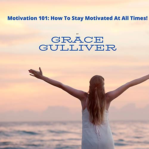Motivation 101 audiobook cover art