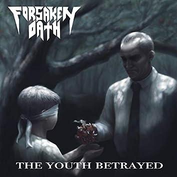 The Youth Betrayed