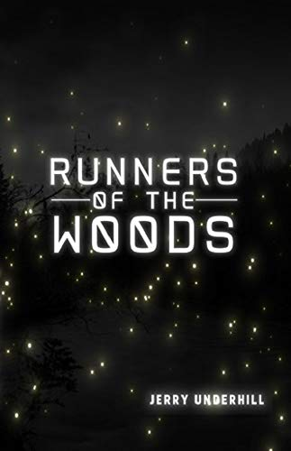 Runners of the Woods: The Planet G Trilogy
