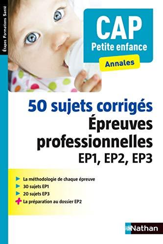 50 sujets corrigés - CAP Petite enfance - 2016