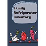 Family Refrigerator Inventor: Refrigerator And Patrie Organisationnel Log Book , Groler List plannery, Réfrigération Household Supplies & Clearing Product organier and Storage Notebook and journal