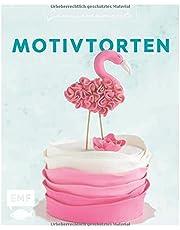 Genussmomente: Motivtorten: Einfach und kreativ backen: Rezepte für Kindergeburtstage, Hochzeiten und andere Feste – Mit vielen Schritt-für-Schritt-Fotos