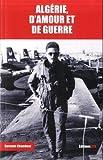 Algérie, d'amour et de guerre