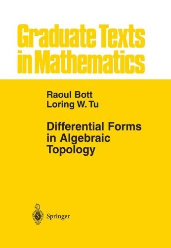 Differential Forms in Algebraic Topology (Graduate Texts in Mathematics Book 82) (English Edition)