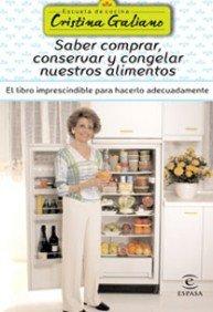 Saber comprar, conservar y congelar nuestros alimentos (GASTRONOMIA)