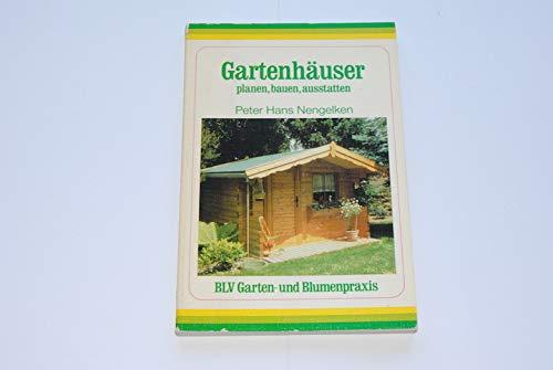 Gartenhäuser. planen, bauen, ausstatten.