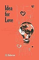 Idea For Love