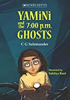 Yamini and the 7 P.M. Ghosts