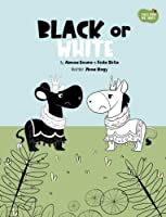 Black or White (Tales from the Trees)