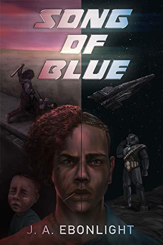 Song of Blue by [J. A. Ebonlight]