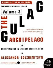 The Gulag Archipelago Volume 3: An Experiment in Literary Investigation (English Edition)