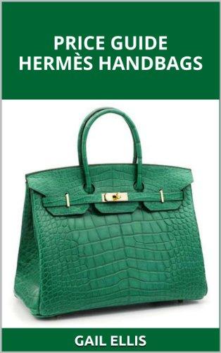 Price Guide Hermès Handbags (English Edition)