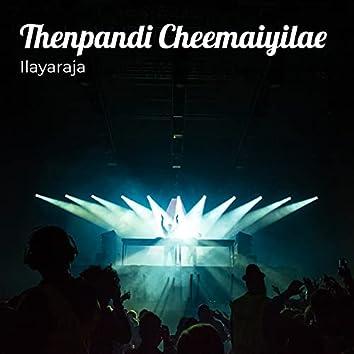 Thenpandi Cheemaiyilae