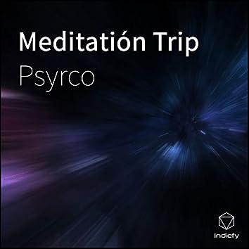 Meditatión Trip