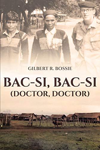 Bac-Si, Bac-Si (Doctor, Doctor) (English Edition)