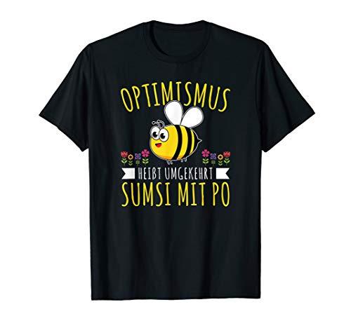 Optimismus Sumsi Mit Po Imker Bienen Honig Spruch Geschenk T-Shirt