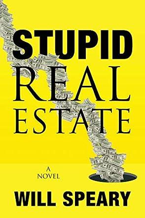 Stupid Real Estate