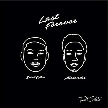 Last Forever (feat. Alexander)
