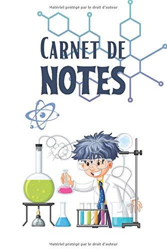 Carnet de notes: Format moyen| 150 feuilles lignées| Pour consigner vos écrits| carnet de l'élève science| cahier physique chimie 5ieme| carnet ... 4 pages pour vos contacts| mon carnet de labo