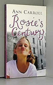 Rosie's Century - Book #4 of the Rosie McGrath