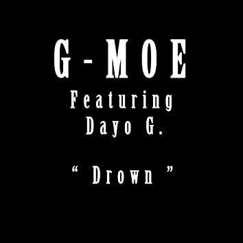Drown (feat. Dayo-G)