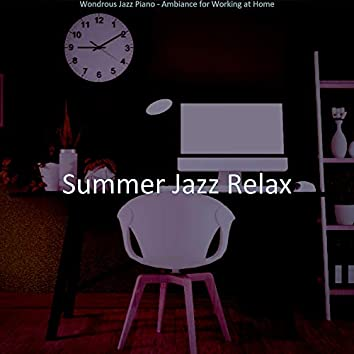 Wondrous Jazz Piano - Ambiance for Working at Home